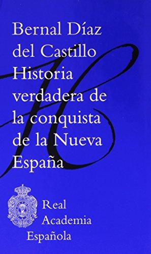 Descargar Libro Historia verdadera de la conquista de la nueva España (F. COLECCION) de Bernal Díaz del Castillo