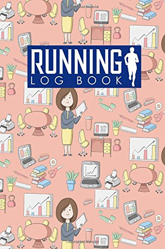 Running Log Book: My Running Log, Running Diary, Running Mileage Log, Track Distance, Time, Speed, Weather, Calories & Heart Rate: Volume 38 (Running Log Books) por Rogue Plus Publishing