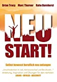 Neustart! Selbstbewusst beruflich neu anfangen: Anleitung