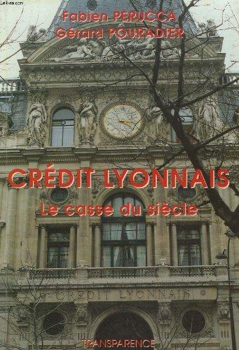 credit-lyonnais-le-casse-du-siecle