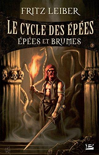 Épées et Brumes: Lankhmar - Le Cycle des Épées, T3