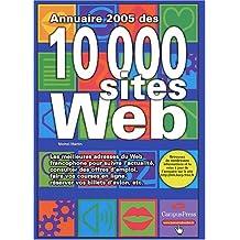 Annuaire 2005 des 10 000 sites Web