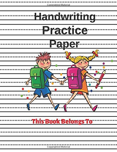 Handwriting Practice Paper: Notebook with Dotted Lined Sheets Lined Notebook for kids  (primary, preschool, school, kindergarden) 110 pages, Picture Space And Dashed Mid Line , Color White, 8.5 x 11 (Bulk In Notebooks)