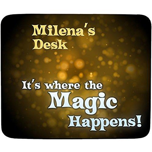 Milena 's Schreibtisch–Es ist, wo der Magic Happens–personalisierbar, Name Mauspad Premium (5Dick)