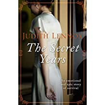 The Secret Years: An emotional drama of love and survival