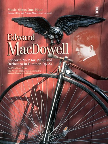 Music Minus One Piano: MacDowell Concerto No. 2 in D minor, op. 23 (Book & 2 CDs) par Edward A. MacDowell