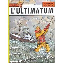 Lefranc, Tome 16 : L'ultimatum