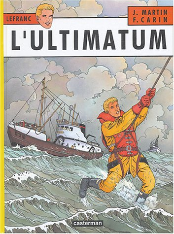 Lefranc, Tome 16 : L'ultimatum