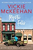 Mystic Falls (A Coyote Wells Mystery Book 1) (English Edition)