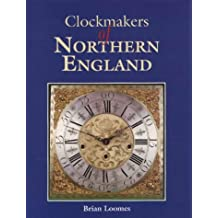 Clockmaker's of Northern England