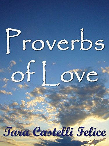 Descargar Libro Proverbios de Amor (Un Mundo de Proverbios nº 13) de Tara Castelli Felice