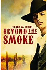 Beyond the Smoke by Terry Burns (2009-01-02) Paperback