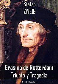 Erasmo de Rotterdam par Stefan Zweig