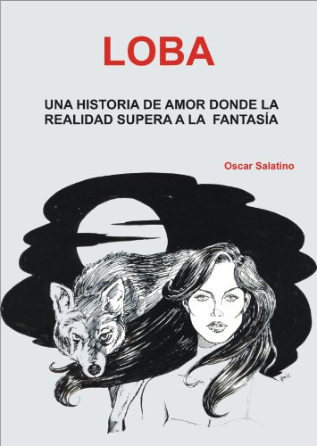 LOBA eBook: Oscar Daniel Salatino: Amazon.es: Tienda Kindle