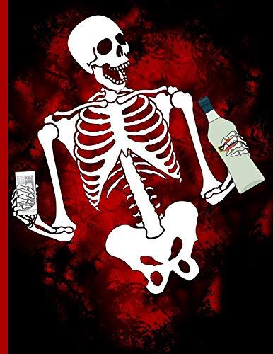 Skeleton with Booze: Alcoholic Beverage Recipes Notebook