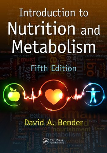 Introduction to Nutrition and Metabolism, Fifth Edition by Bender, David A. (2014) Paperback