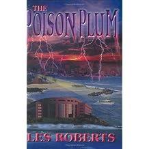 The Poison Plum [Gebundene Ausgabe] by Les Roberts