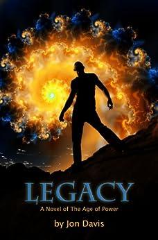 Legacy: Age of Power by [Davis, Jon]