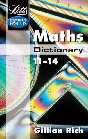 Maths Dictionary Age 11-14 (Letts Key Stage 3 Subject Dictionaries) by Gillian Rich (1-May-2002) Paperback