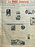 Telecharger Livres PETIT JOURNAL LE No 23848 du 02 05 1928 UN DICTATEUR EN EXIL NOUS PARLE D UN DICTATEUR AU BAGNE TROTZKY PAR KERENSKY PAR X DE HAUTECLOCQUE LES NATIONALISTES CHINOIS ONT PRIS AUX NORDISTES LA VILLE DE TSI NAN FOU MESTORINO L ASSASSIN DU COURTIER TRUPHEME VEUT QUE SON MARIAGE SOIT CELEBRE RELIGIEUSEMENT AUX VERITES DE LA PALISSE PAR MONSIEUR DE LA PALISSE MLLE LENGLEN SE MARIERAIT LE PRIX DU PAIN EST PORTE A 2 FR 20 LE KILO A PARTIR DU 7 MAI A PARIS LE COMMANDANT GUILBAUD A AM (PDF,EPUB,MOBI) gratuits en Francaise