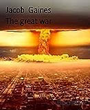 The great war: war