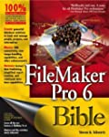 FileMaker Pro 6 Bible by Steven A. Sc...