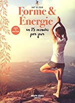 Forme & énergie en 15 minutes par jour de Nat' El Zéar