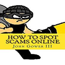 How to Spot Scams Online, First Edition
