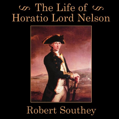 The Life of Horatio Lord Nelson  Audiolibri