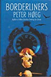 Cover of: Borderliners | Peter Hoeg