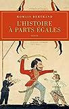 L'histoire À Parts Égales - Récits D'une Rencontre Orient-occident (XVIe-XVIIe Siècle) by Romain Bertrand(2011-01-01) - Éditions du Seuil - 01/01/2011