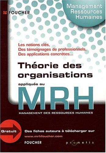 La Theorie des Organisations Appliquee au Mrh par Fredy-Planchot-a