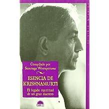 Esencia de Krishnamutri : el legado espiritual de un gran maestro (Viaje Interior)