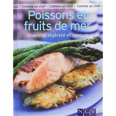Poissons et fruits de mer : Diversité, légèreté et saveurs