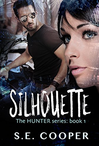 Hunter Silhouette (Silhouette: The Hunter Series,#1 (English Edition))