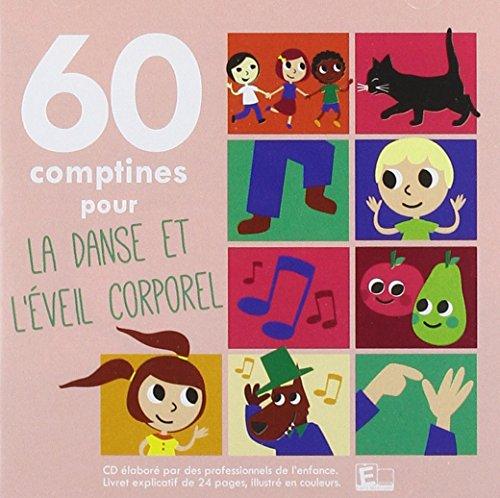 60 comptines pour la danse et l'éveil corporel
