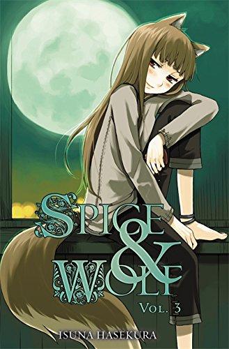 Spice and Wolf, Vol. 3 (light novel) (Spice & Wolf) por Isuna Hasekura