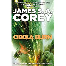 Cibola Burn (The Expanse) by James S. A. Corey (2015-05-05)
