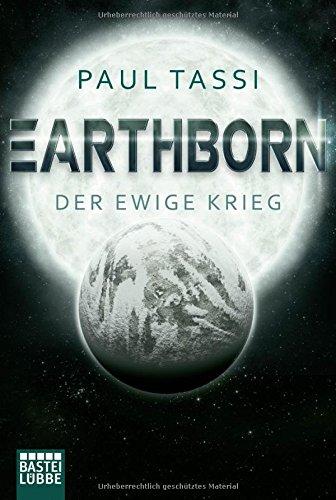 Tassi, Paul: Earthborn: Der ewige Krieg
