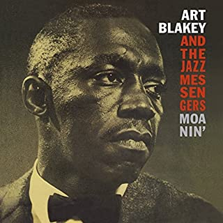 And the Jazz Messengers : Moanin` [VINYL]
