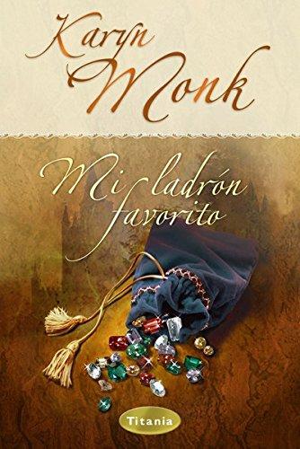 Mi ladrón favorito (Titania época) por Karyn Monk