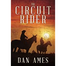 The Circuit Rider by Dani Amore (2013-02-05)