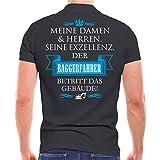Männer und Herren Polo Shirt Seine Exzellenz der Baggerfahrer (mit Rückendruck)