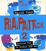 Rap Attack 2: African Rap to Global Hip Hop
