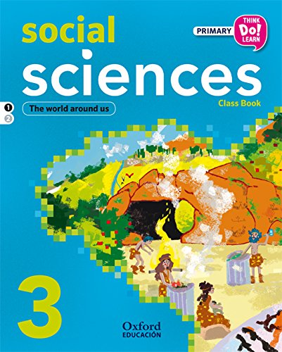 Think Do Learn Social Science 3º Libro del Alumno Modulo 1 - 9788467383331 por Iria Cerviño Orge