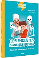Deviens le héros - Anatole Bristol, le fantôme de l'école de Sophie Laroche