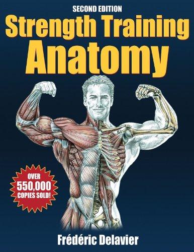 Strength Training Anatomy por Frederic Delavier