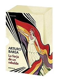 La forja de un rebelde par Arturo Barea