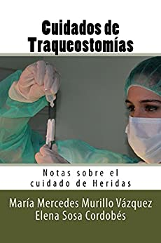 Descargar Libro Kindle Cuidados de Traqueostomias Epub Gratis 2019