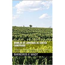 Manejo de Lavouras de Coffea canephora: Análise de Viabilidade e Recomendações Técnicas para a cafeicultura no Município de Plácido de Castro – AC (Portuguese Edition)